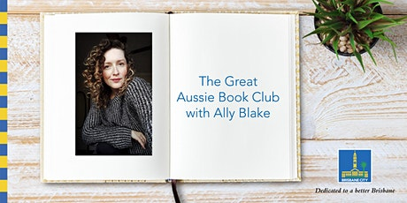 The Great Aussie Book Club with Ally Blake - Corinda Library tickets