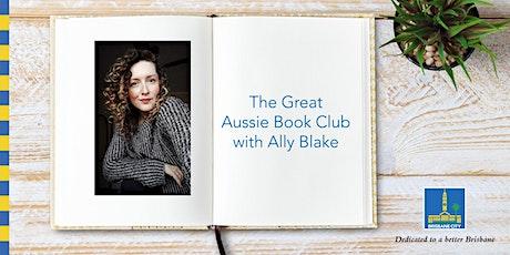 The Great Aussie Book Club with Ally Blake - Bracken Ridge Library tickets