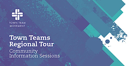 Cygnet: Town Teams Regional Tour - Community Information Sessions tickets