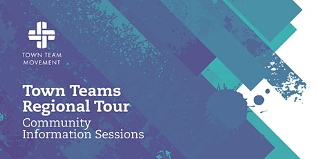 Huonville: Town Teams Regional Tour - Community Information Sessions tickets