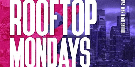 RoofTop Mondays @ Vango Lounge July 26th 5pm-2am tickets