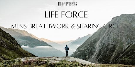 Life Force, Mens Breathwork & Sharing Circle tickets
