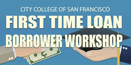 CCSF First Time Borrower Workshop tickets