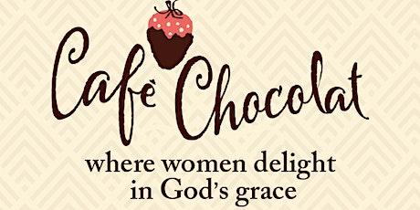 Café Chocolat - Summit Drive Women's Retreat tickets