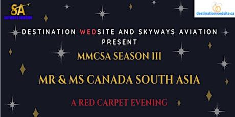Mr & Ms Canada South Asia Season III billets