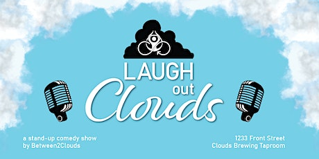 Laugh Out Clouds: a stand up comedy show tickets