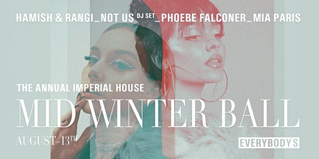 THE ANNUAL IMPERIAL HOUSE MID WINTER BALL tickets