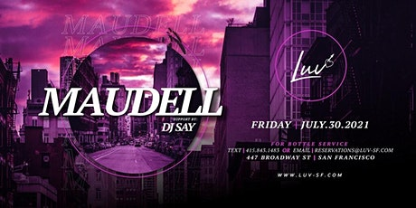 LUV Fridays with Maudell!  Special Guest Stunnaman tickets