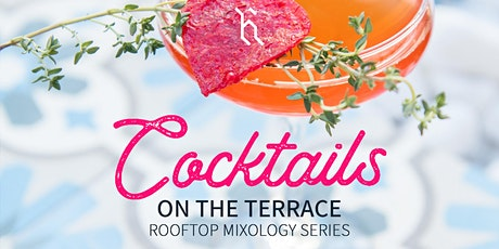 Cocktails on the Terrace   August tickets