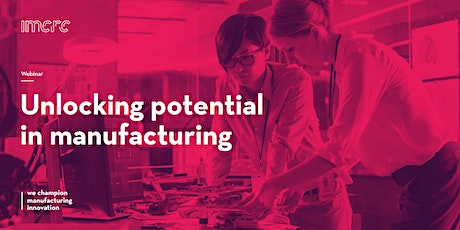 Unlocking potential in manufacturing - product innovation tickets