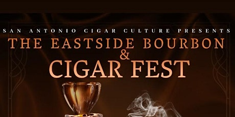 The Eastside Bourbon and Cigar Fest tickets