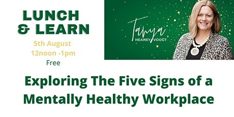 Lunch & Learn - Exploring The Five Signs of a Mentally Healthy Workplace tickets