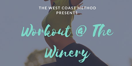 Workout @ the Winery tickets