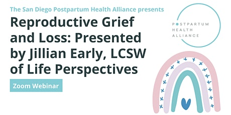 Reproductive Grief and Loss with Jillian Early, LCSW tickets