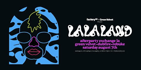 La La Land Afterparty ft. Green Velvet, Dubfire, Rebūke tickets