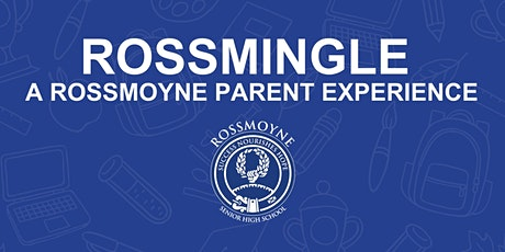 Rossmingle  - Morning Session 9am to11am - A Rossmoyne Parent Experience tickets