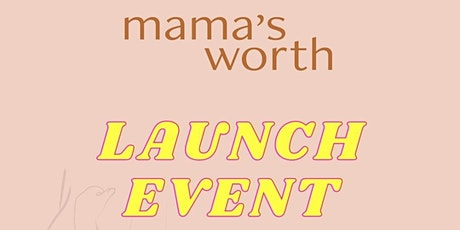 Mama's Worth Fitness Launch tickets