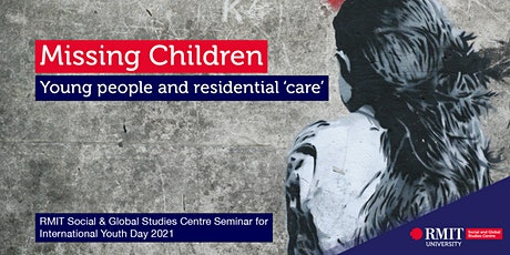 Missing Children: Young people and residential 'care' tickets