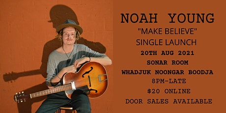 Noah Young Single Launch @Sonar Room tickets