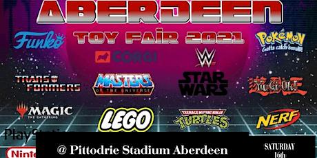 Aberdeen Toy Fair 2021 - Pittodrie Stadium tickets