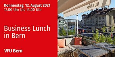 Business-Lunch, Bern, 12.08.2021