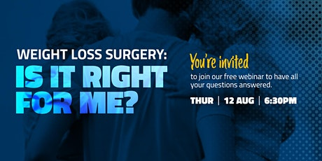 Weight Loss Surgery: Is it Right For Me? FREE Webinar tickets