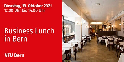 Business-Lunch, Bern, 19.10.2021