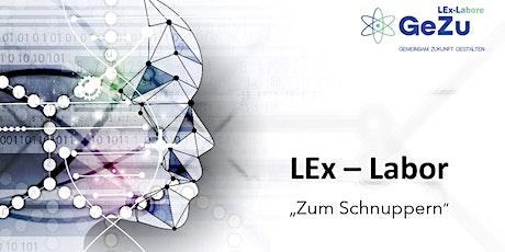 """LEx-Labor """"Zum Schnuppern"""" Tickets"""