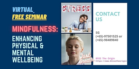 JULY 31 Free Talk《MINDFULNESS:  ENHANCING PHYSICAL & MENTAL WELLBEING》 tickets