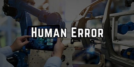 3-Hour Virtual Seminar on Human Error Prevention in the Life Sciences tickets