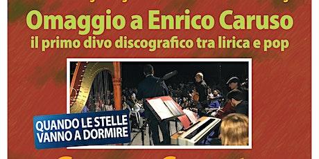 Omaggio a Enrico Caruso - Il primo divo discografico tra lirica e pop biglietti