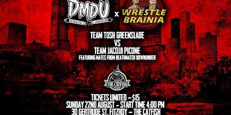 DMDU X WrestleBrainia tickets