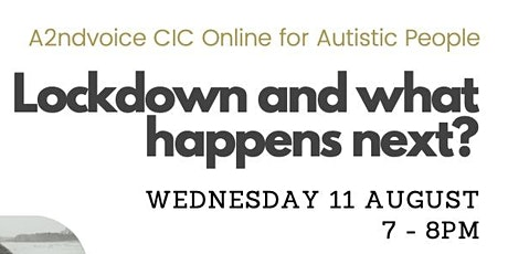 Autism: Lockdown and what, happens next? tickets