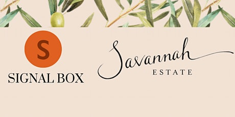 Savannah Estate Food and Wine Matching - Signal Box Newcastle tickets
