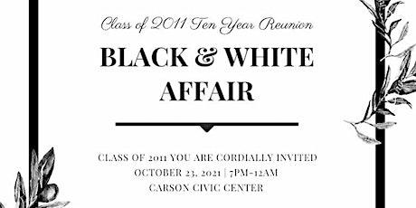 Carson High Class of 2011 Black & White Affair tickets