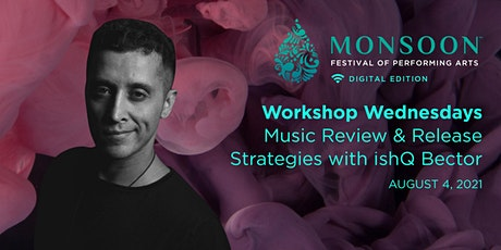 Workshop - Music Review & Release Strategies with ishQ Bector tickets