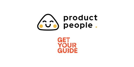 Managing a Technical Product (Connectivity) with Sr. PM from GetYourGuide tickets