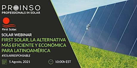 [Webinar] First Solar, la alternativa más eficiente y económica para LATAM boletos