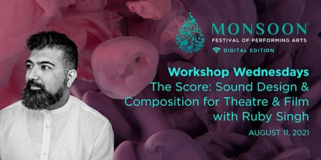 Workshop - Sound Design & Composition for Theatre & Film with Ruby Singh tickets