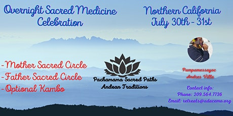 Sacred Medicines Overnight Celebration Ceremony tickets