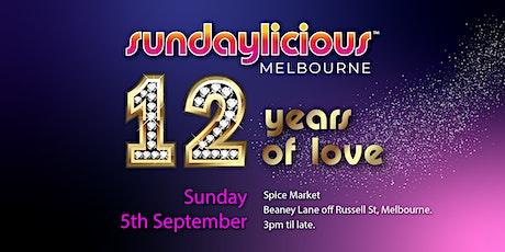 Sundaylicious  -12 years of love celebration - September 5th- Spice Market tickets