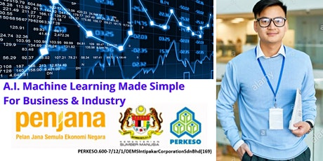 Artificial Intelligence For Business & Industry (PENJANA KERJAYA Grant) tickets