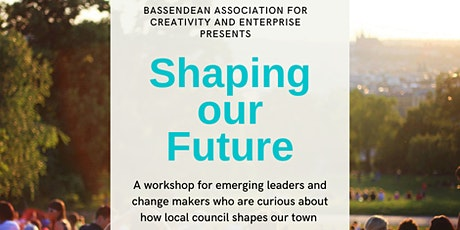 Shaping our future tickets
