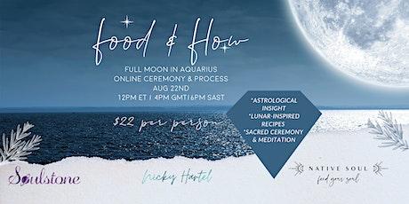 Food & Flow: Full Moon Ceremony (Online) tickets