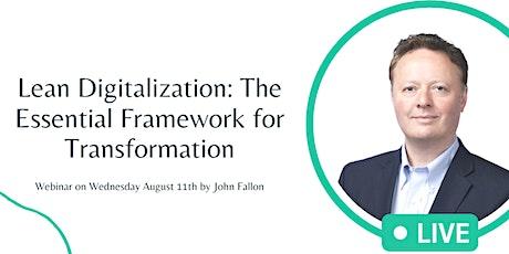 Lean Digitalization: The Essential Framework for  Transformation tickets
