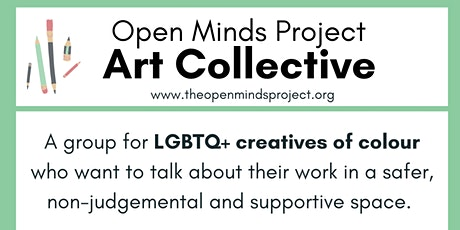 Art Collective hosted by the Open Minds Project tickets