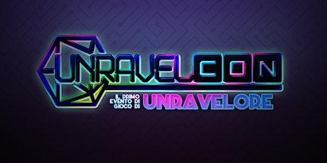 UnravelCon biglietti