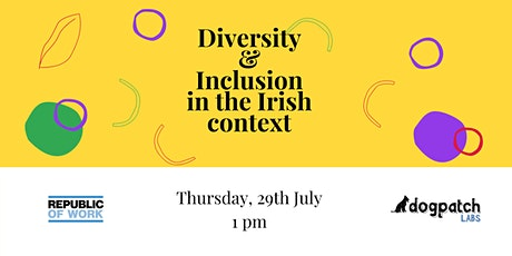 Diversity & Inclusion in the Irish context tickets