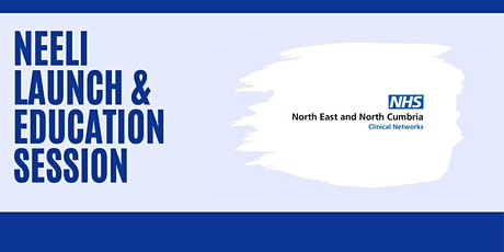 NEELI Launch Event and Education Session tickets