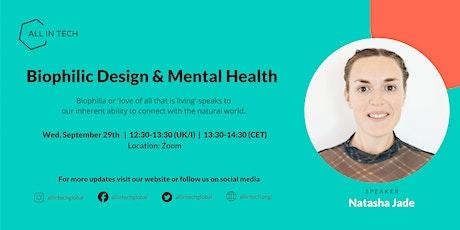 Biophilic Design & Mental Health with Natasha Jade tickets